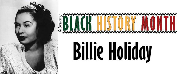 Black History Month: Billie Holiday