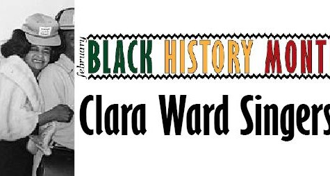 Black History Month: the Clara Ward Singers