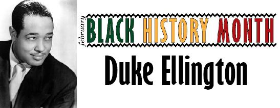Black History Month: Duke Ellington