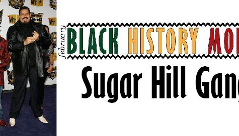Black History Month: Sugar Hill Gang