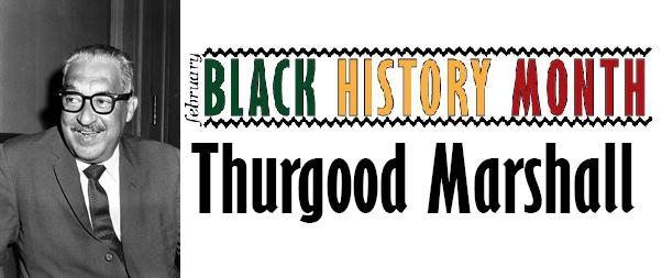 Black+History+Month%3A+Thurgood+Marshall