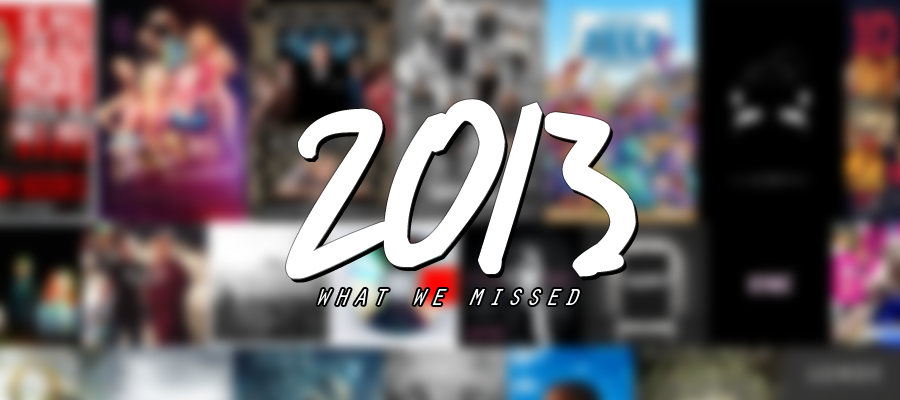 What+we+missed+in+2013