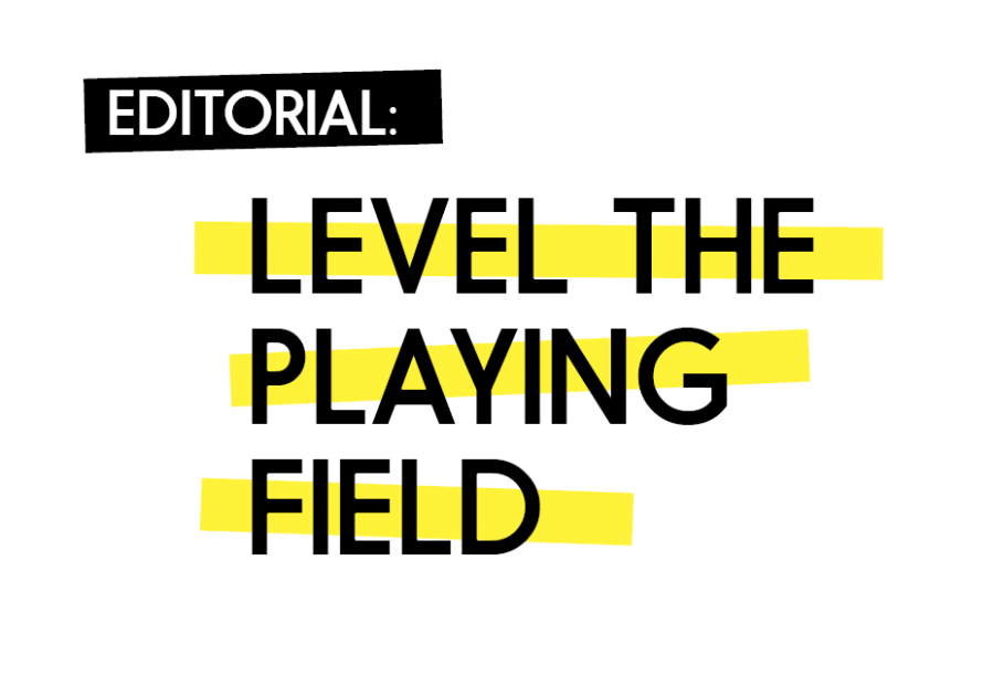 Editorial: Level the playing field