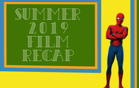 Summer 2019 in film: a recap
