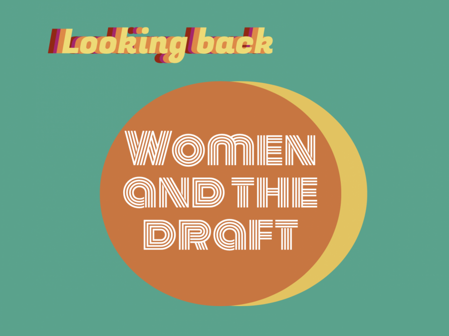 This edition of Looking back analyzes student perspectives on women participating in the draft.