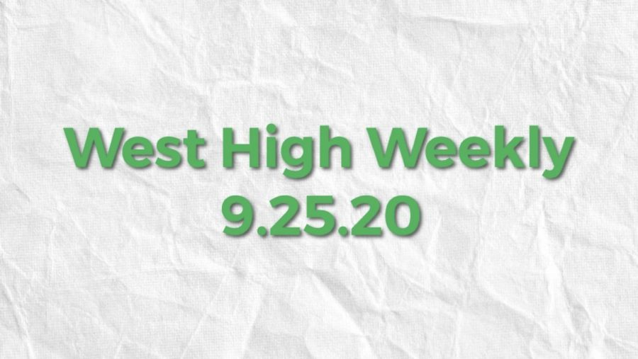 West High Weekly 9.25.20