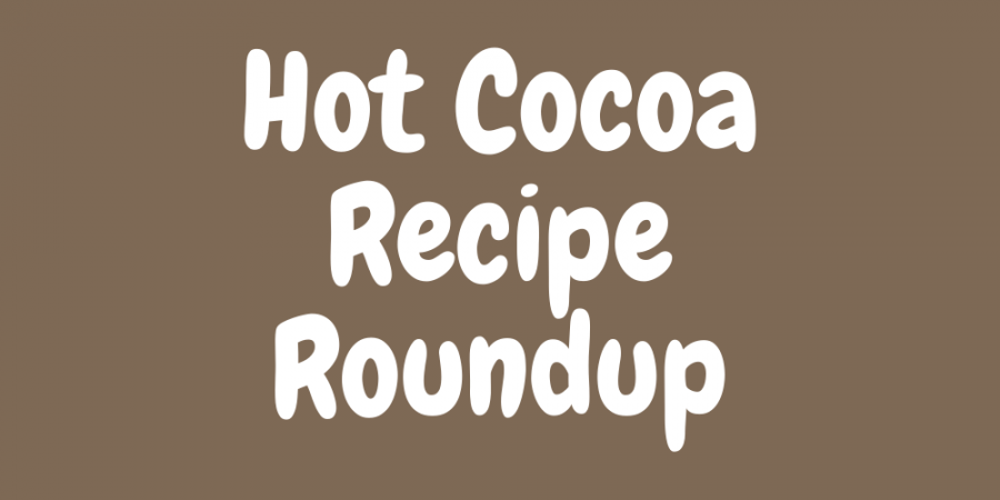 Hot cocoa recipe roundup
