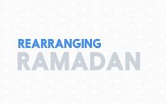 Rearranging Ramadan