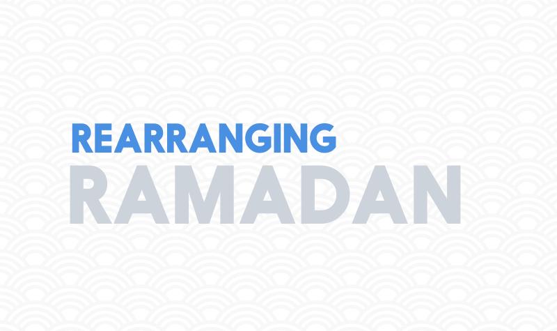 Rearranging+Ramadan